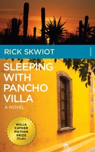 Rick Skwiot Sleeping With Pancho Villa