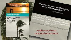 Rick Skwiot | Key West Story